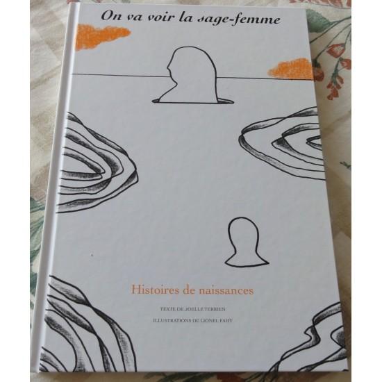 "Joëlle Terrien ""On va voir la sage femme"""